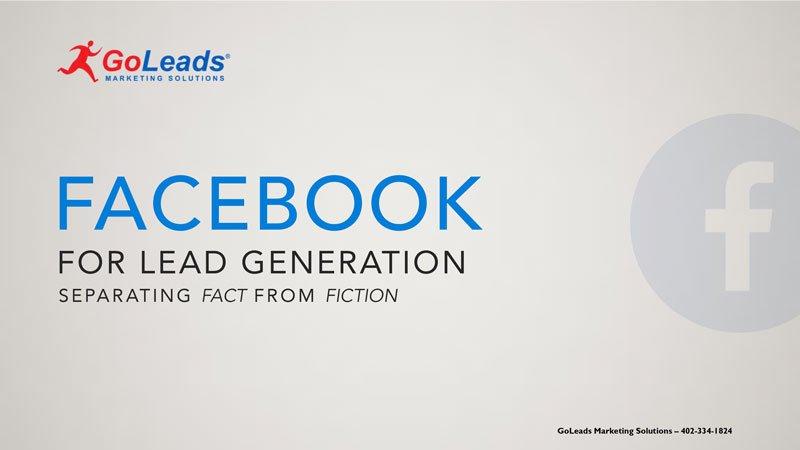 Facebook Lead Ads for B2B Lead Generation: Facebook Lead Ads for business to business lead generation